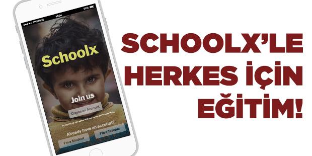 Schoolx`le Herkes İçin Eğitim!
