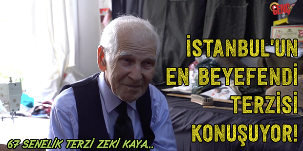 İstanbul`un En Beyefendi Terzisi Konuşuyor! - 67 Senelik Terzi Zeki Kaya