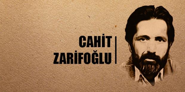 Zarifoğlu der ki;