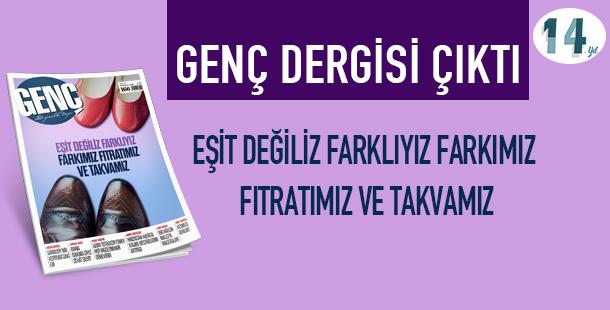 GENÇ Dergisi Temmuz Sayısı ÇIKTI!
